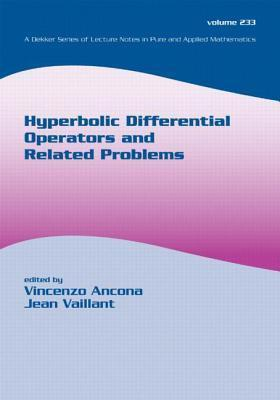 Hyperbolic Differential Operators and Related Problems Vincenzo Ancona