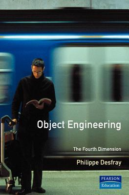 Object Engineering: The Fourth Dimension  by  Phillipie Desfray