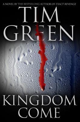 Kingdom Come Kingdom Come Tim Green