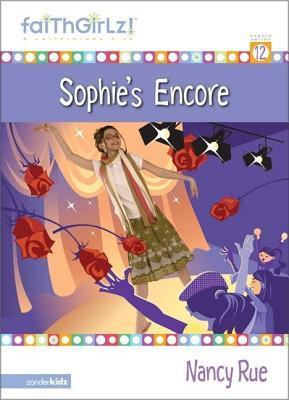 Sophies Encore  by  Nancy Rue