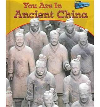 You Are in Ancient China  by  Victoria Parker