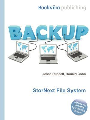 Stornext File System  by  Jesse Russell