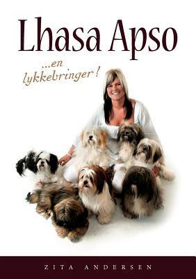 Lhasa Apso: En lykkebringer  by  Zita Andersen