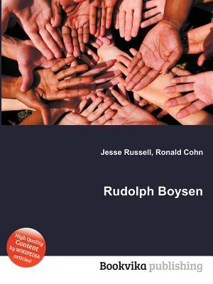 Rudolph Boysen  by  Jesse Russell