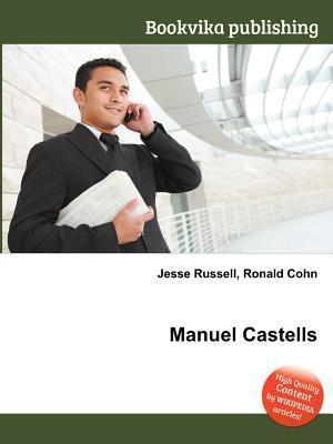 Manuel Castells  by  Jesse Russell