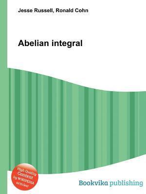 Abelian Integral Jesse Russell