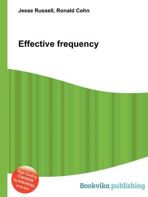 Effective Frequency  by  Jesse Russell