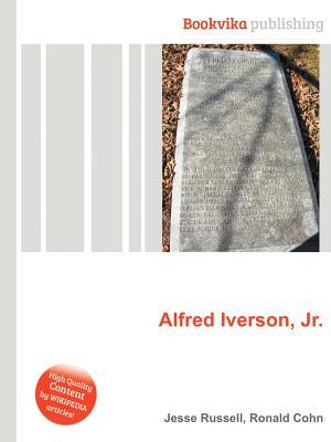Alfred Iverson, Jr. Jesse Russell