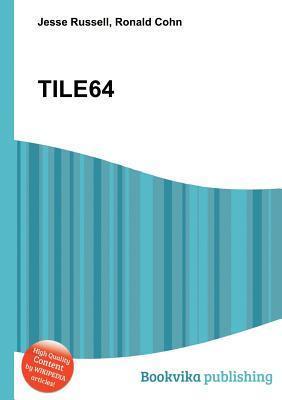 Tile64 Jesse Russell