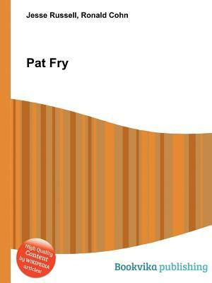 Pat Fry  by  Jesse Russell
