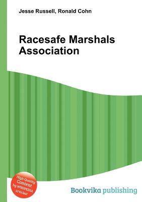 Racesafe Marshals Association  by  Jesse Russell