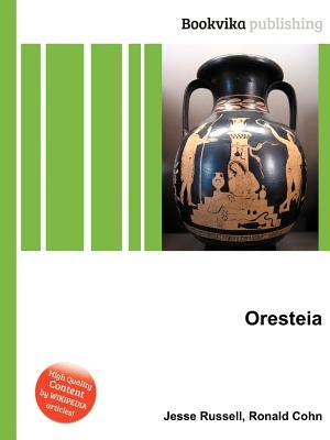 Oresteia  by  Jesse Russell
