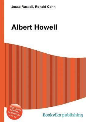 Albert Howell  by  Jesse Russell