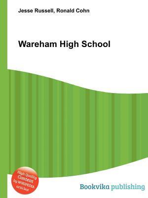 Wareham High School  by  Jesse Russell