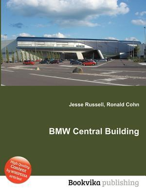 BMW Central Building  by  Jesse Russell