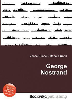 George Nostrand Jesse Russell