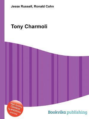 Tony Charmoli  by  Jesse Russell