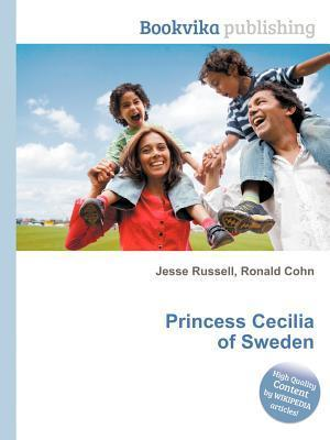 Princess Cecilia of Sweden Jesse Russell