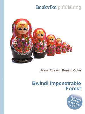 Bwindi Impenetrable Forest  by  Jesse Russell