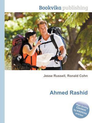 Ahmed Rashid  by  Jesse Russell