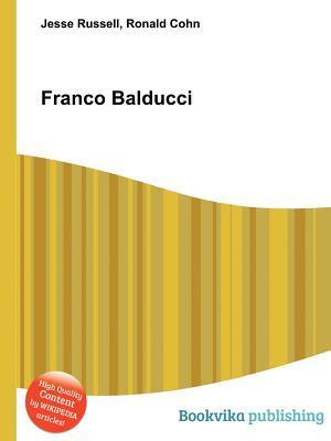 Franco Balducci  by  Jesse Russell