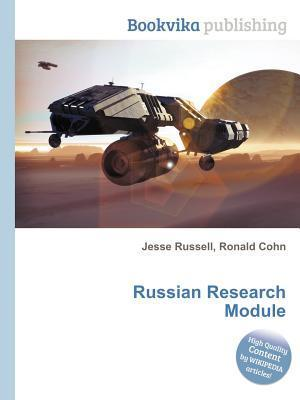 Russian Research Module  by  Jesse Russell