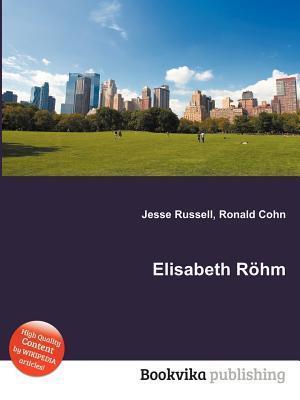 Elisabeth R Hm Jesse Russell