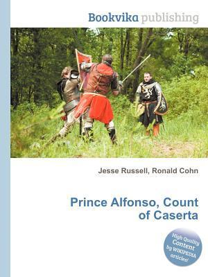 Prince Alfonso, Count of Caserta  by  Jesse Russell