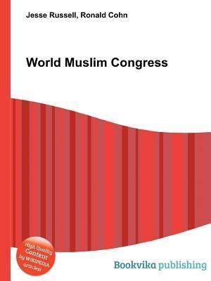 World Muslim Congress  by  Jesse Russell