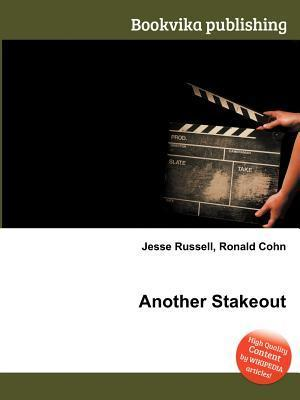 Another Stakeout  by  Jesse Russell