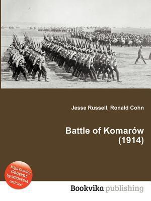 Battle of Komar W (1914)  by  Jesse Russell