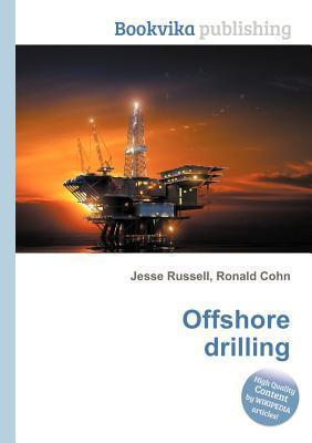 Offshore Drilling Jesse Russell