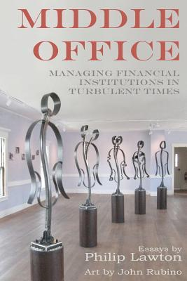 Middle Office  by  Philip Lawton