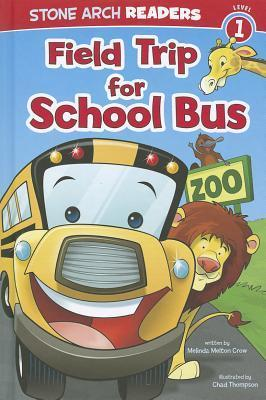 Field Trip for School Bus  by  Melinda Melton Crow
