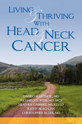 Tracheostomy Management: Made Simple for the Head and Neck Cancer Patient  by  Richard O. Wein