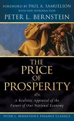 Price of Prosperity Peter L. Bernstein