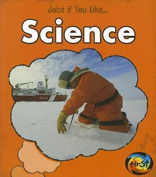 Jobs If You Like Science  by  Charlotte Guillain