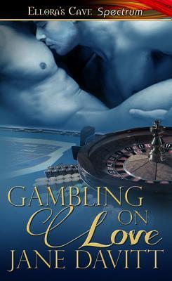 Gambling On Love Jane Davitt