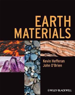 Earth Materials Kevin Hefferan