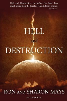 Hell and Destruction: Revised Edition Sharon Mays