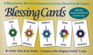 Blessing Cards: Communicate Your Love, Gratitude and Caring  by  Kathy Tyler
