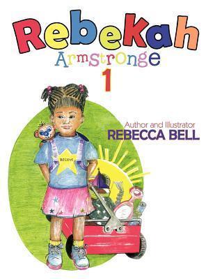 Rebekah Armstronge  by  Rebecca Bell