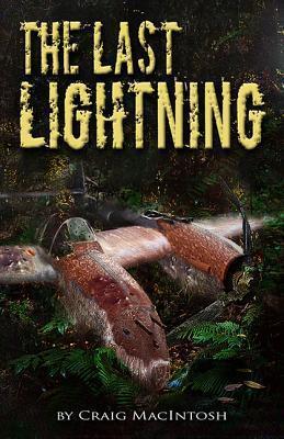 The Last Lightning Craig MacIntosh