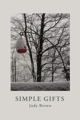 Simple Gifts  by  Judy Brown