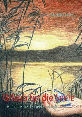 Urlaub für die Seele  by  Marietta Heims