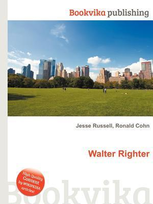 Walter Righter  by  Jesse Russell