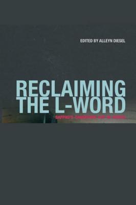 Reclaiming the L-Word Alleyn Diesel