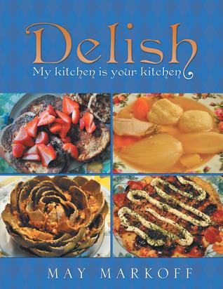 Delish  by  May Markoff