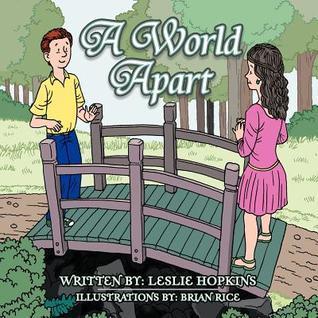 A World Apart  by  Leslie Hopkins