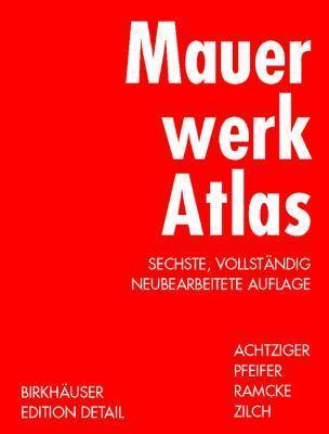 Mauerwerk Atlas (Konstruktionsatlanten)  by  Günter Pfeifer